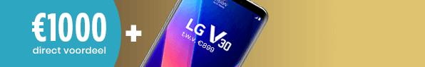€1000 direct voordeel + LG V30 gratis!