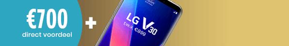 €700 direct voordeel + Gratis LG V30!